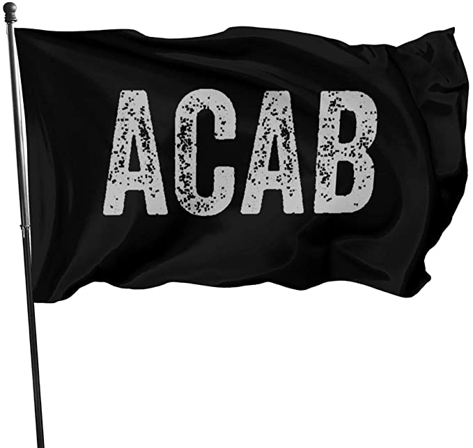 Amazon.com : ACAB Anti Cop Stop Police Brutality Protest Statement Garden Flag for Outdoor House Porch Welcome Holiday Decoration, Fit Chritmas/Birthday/Happy New, 3x5ft : Garden & Outdoor