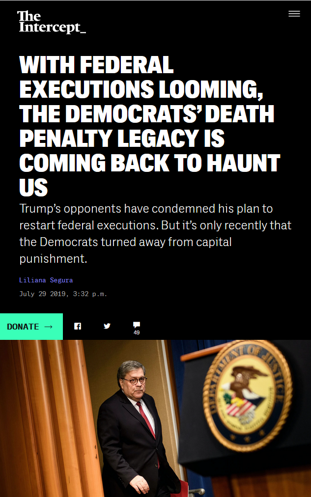 Intercept: With Federal Executions Looming, the Democrats' Death Penalty Legacy Is Coming Back to Haunt Us